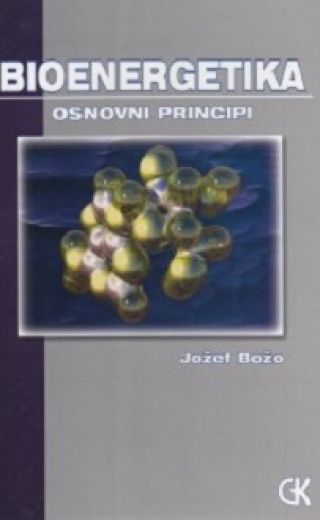Bioenergetika – osnovni principi
