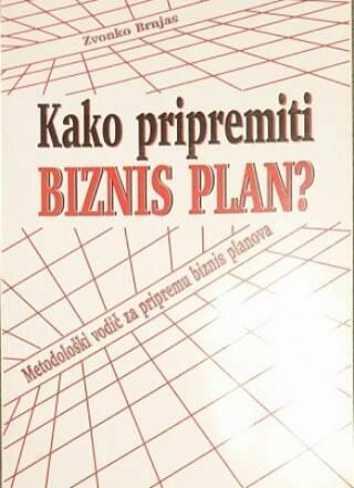 Kako pripremiti biznis plan