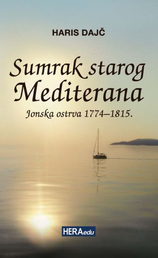 Sumrak starog Mediterana – Jonska ostrva 1774-1815