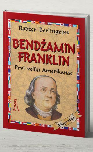 Bendžamin Franklin -Prvi veliki Amerikanac