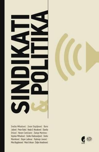 Sindikati i politika – Zbornik