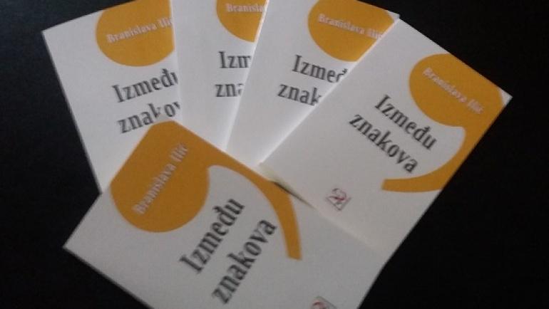 Iskustva minimalizma – o novoj zbirci poezije Između znakova Branislave Ilić