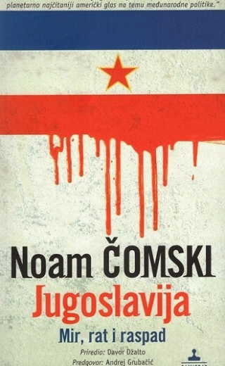 Jugoslavija – mir, rat i raspad